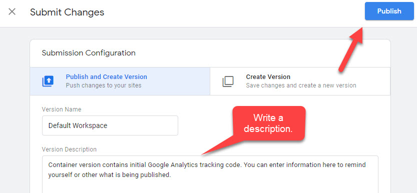 Google Tag Manager Submit Workspace for Publish