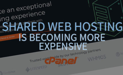 Shared Web Hosting is Becoming More Expensive