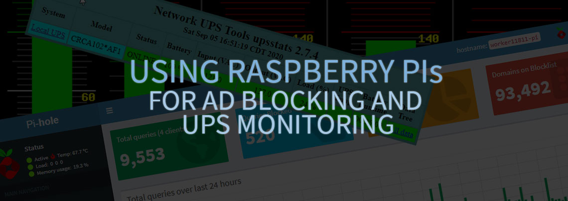 Using Raspberry Pi For PiHole Ad Blocking and Network UPS Tool Monitoring