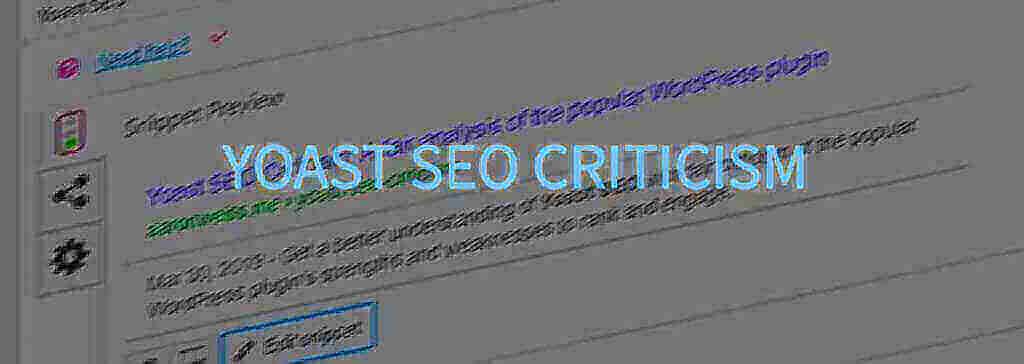 Yoast SEO Criticism