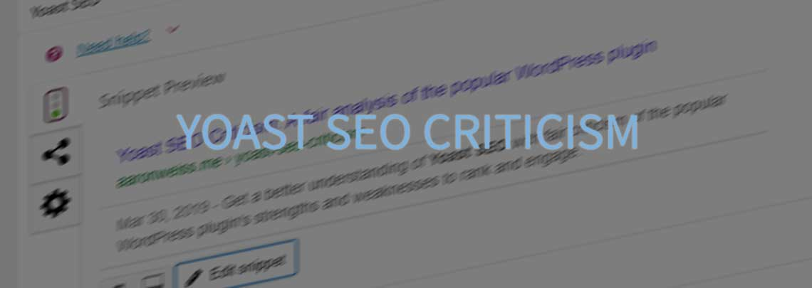 Yoast SEO Criticism Blog Post